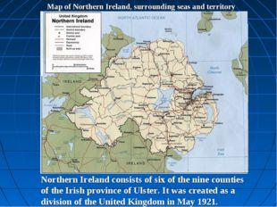 Map of Northern Ireland, surrounding seas and territory Belfast Northern Irel