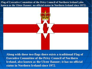 Flag of Executive Committee of the Privy Council of Northern Ireland (also kn
