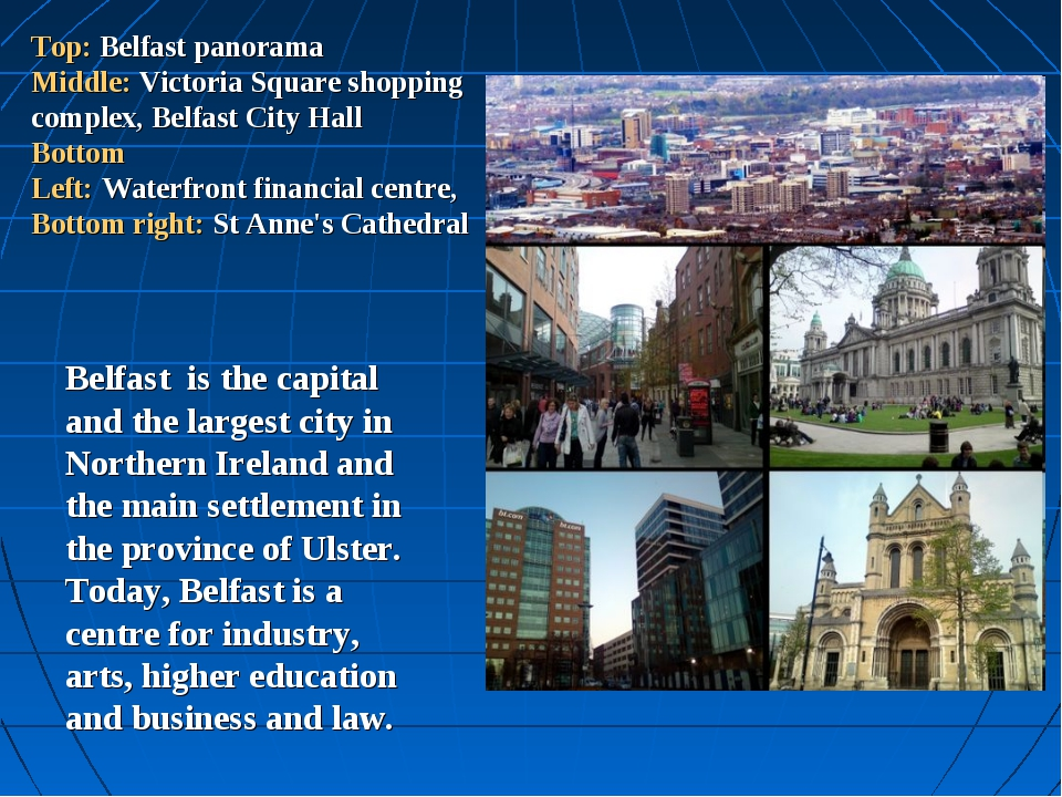 Top: Belfast panorama Middle: Victoria Square shopping complex, Belfast City...