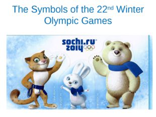 The Symbols of the 22nd Winter Olympic Games