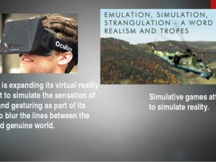 Oculus is expanding its virtual-reality headset to simulate the sensation of