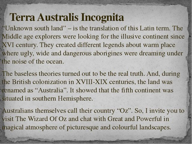 """""""Unknown south land"""" – is the translation of this Latin term. The Middle age..."""