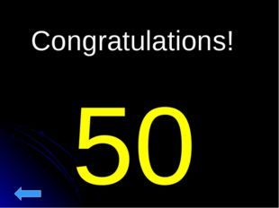 50 Congratulations!