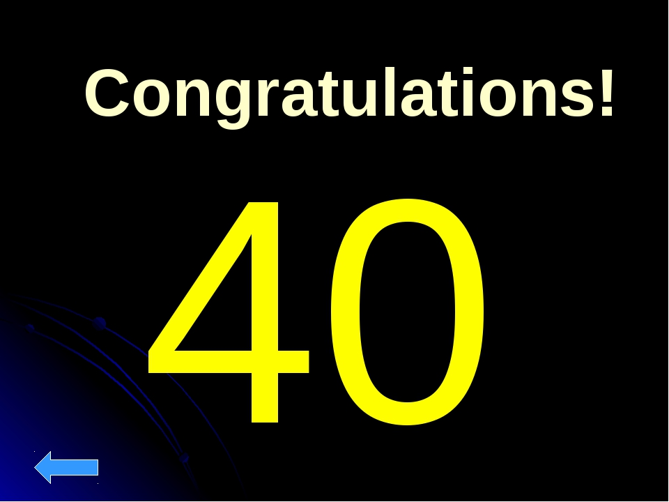 Congratulations! 40