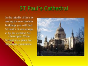 ST Paul's Cathedral In the middle of the city among the new modern buildings