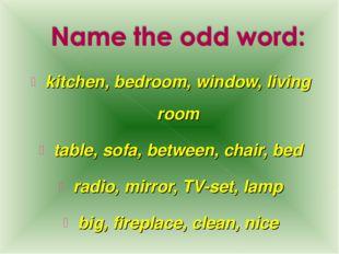 kitchen, bedroom, window, living room table, sofa, between, chair, bed radio,