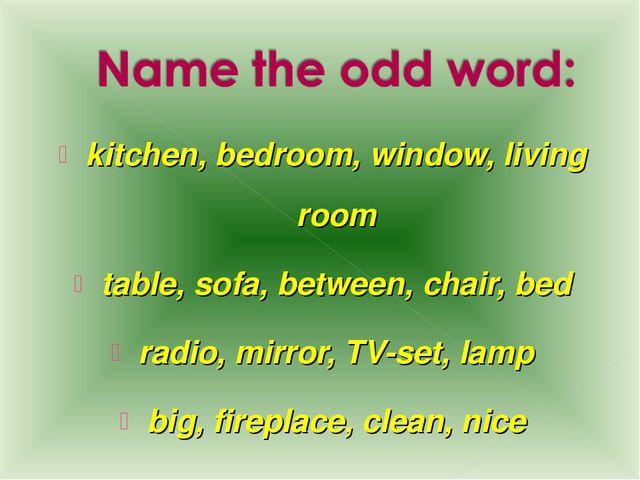 kitchen, bedroom, window, living room table, sofa, between, chair, bed radio,...