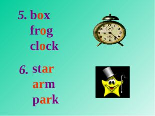 box frog clock star arm park 5. 6.