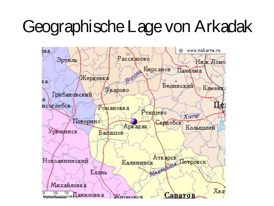 Geographische Lage von Arkadak