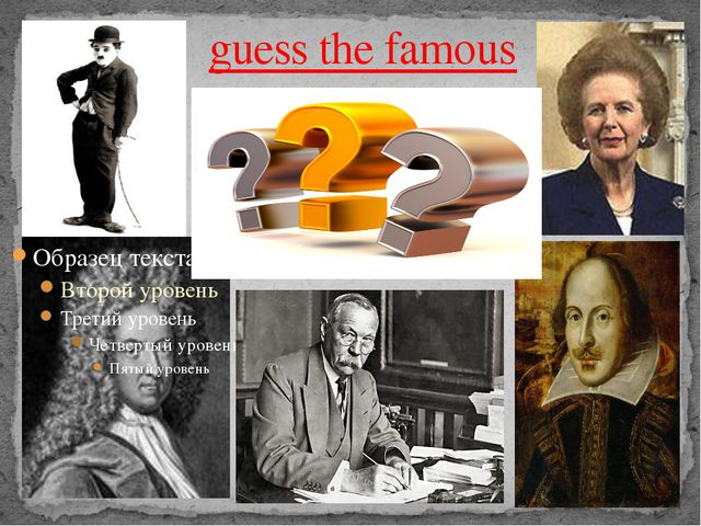 guess thefamous