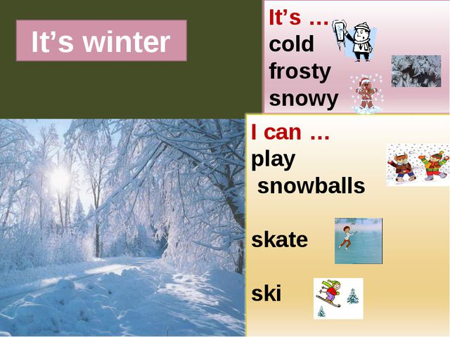 It's winter