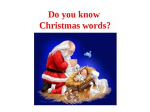Do you know Christmas words?