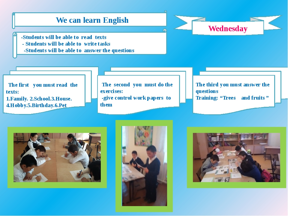 Wednesday We can learn English -Students will be able to read texts - Student...