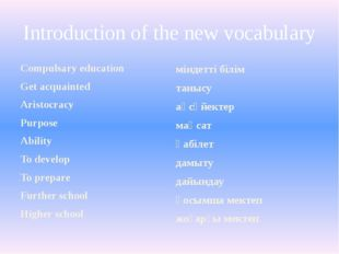 Introduction of the new vocabulary Compulsary education Get acquainted Aristo
