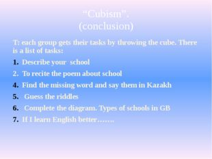 """""""Cubism"""". (conclusion) T: each group gets their tasks by throwing the cube. T"""