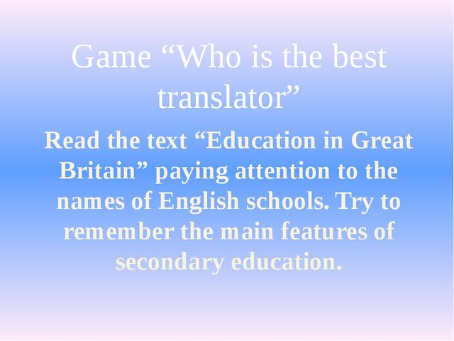 """Read the text """"Education in Great Britain"""" paying attention to the names of E..."""