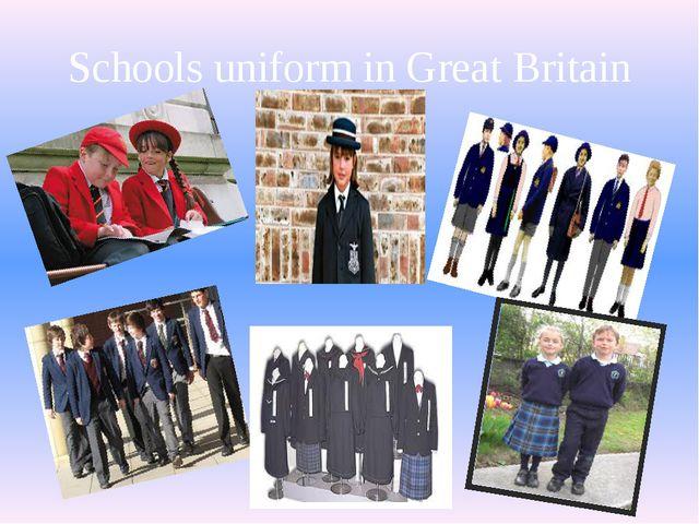Schools uniform in Great Britain