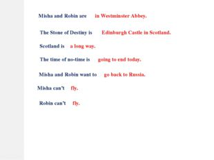 Misha and Robin are The Stone of Destiny is Scotland is The time of no-time i