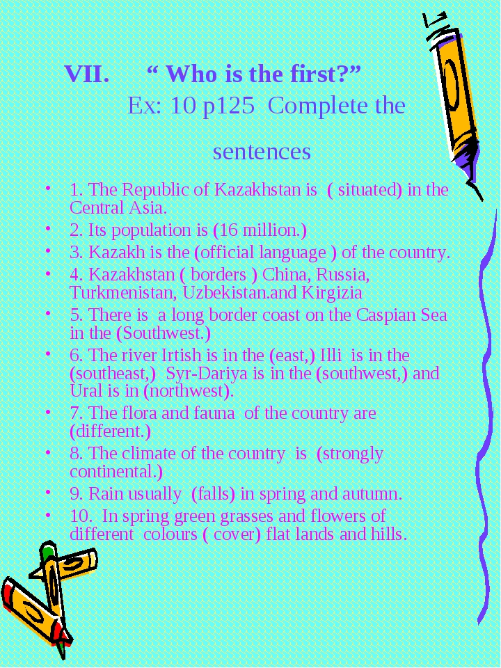 """ Who is the first?"" Ex: 10 p125 Complete the sentences 1. The Republic of Ka..."
