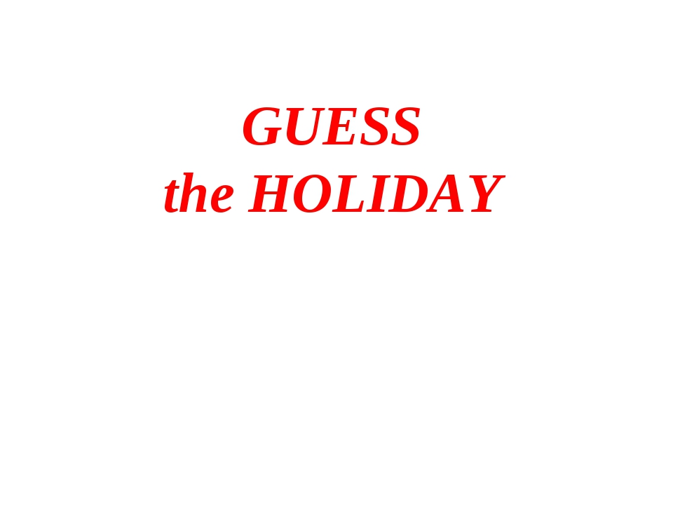 GUESS the HOLIDAY