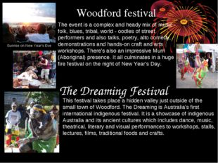 Woodford festival The event is a complex and heady mix of music - folk, blues