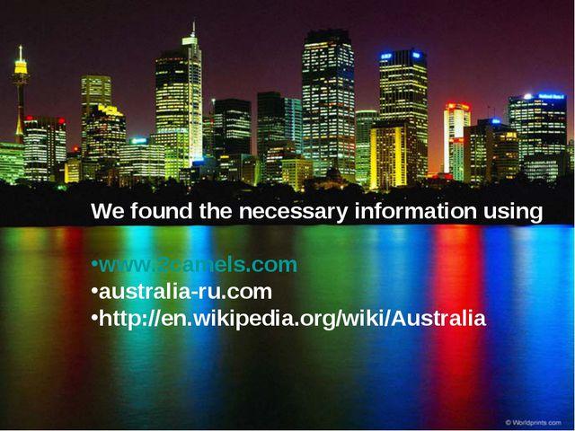 We found the necessary information using www.2camels.com australia-ru.com htt...