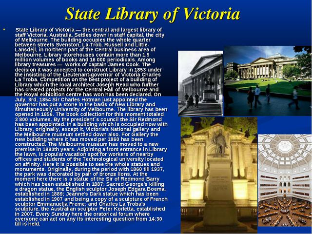 State Library of Victoria State Library of Victoria — the central and largest...