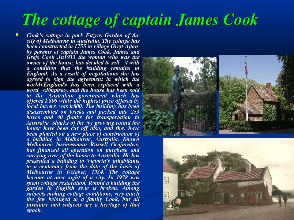 The cottage of captain James Cook Cook's cottage in park Fitzroy-Garden of th...