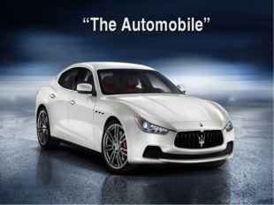 """The Automobile"""