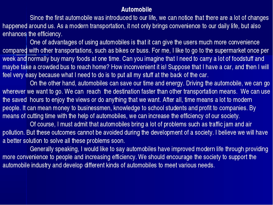 Automobile Since the first automobile was introduced to our life, we can not...