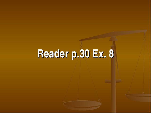 Reader p.30 Ex. 8