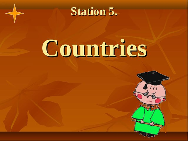 Station 5. Countries