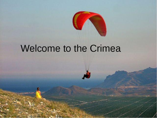 Welcome to the Crimea