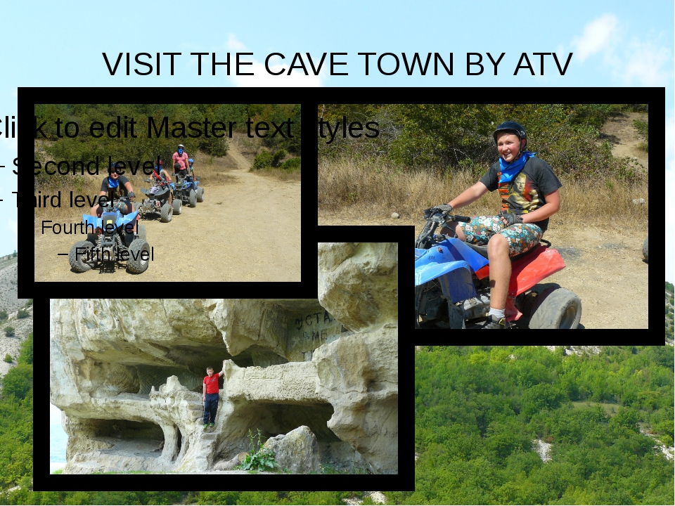 VISIT THE CAVE TOWN BY ATV