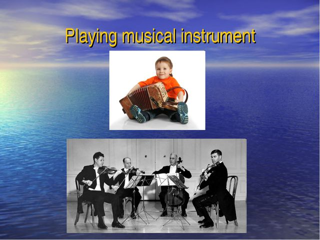 Playing musical instrument