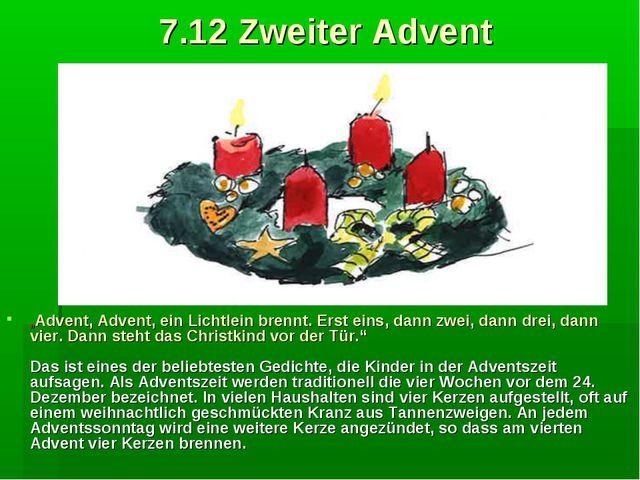 """7.12 Zweiter Advent """"Advent, Advent, ein Lichtlein brennt. Erst eins, dann zw..."""