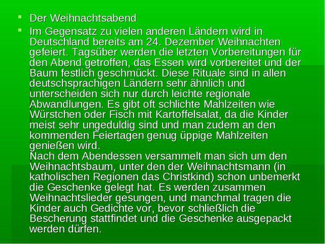 Der Weihnachtsabend Im Gegensatz zu vielen anderen Ländern wird in Deutschlan...