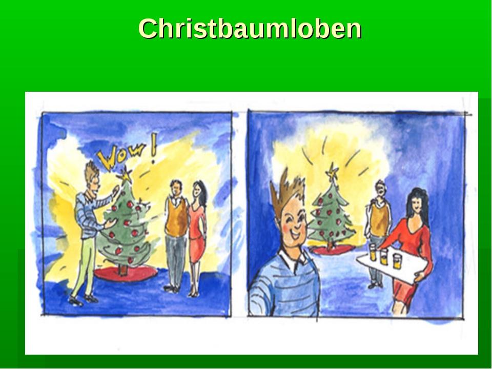 Christbaumloben