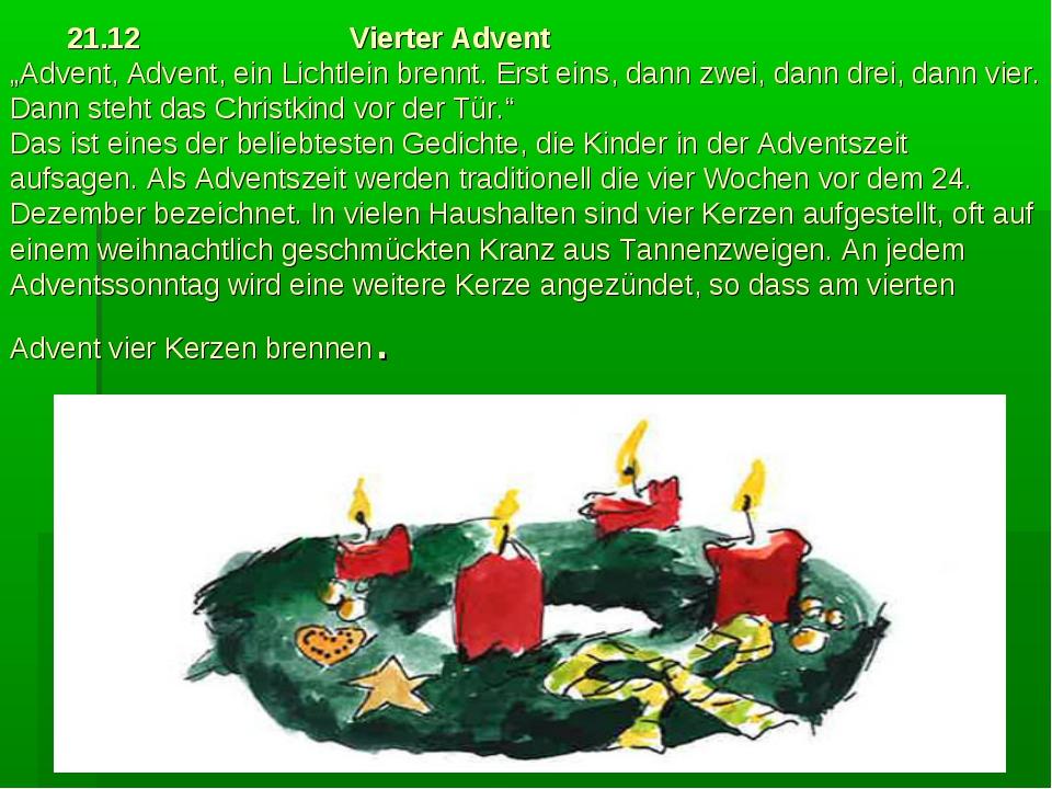 """21.12 Vierter Advent """"Advent, Advent, ein Lichtlein brennt. Erst eins, dann..."""