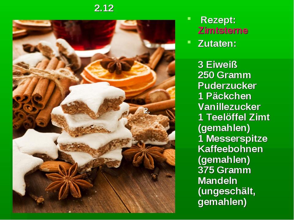 Rezept: Zimtsterne Zutaten: 3 Eiweiß 250 Gramm Puderzucker 1 Päckchen Vanil...