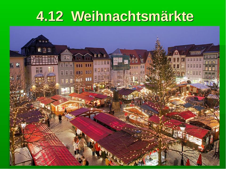 4.12 Weihnachtsmärkte