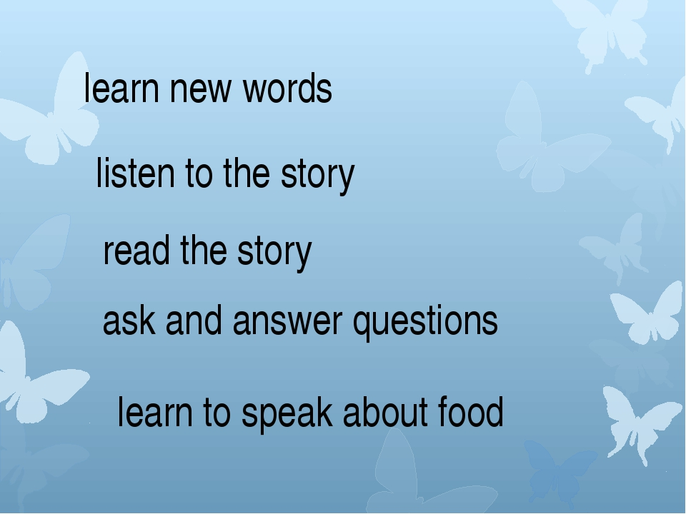 learn new words listen to the story read the story ask and answer questions...