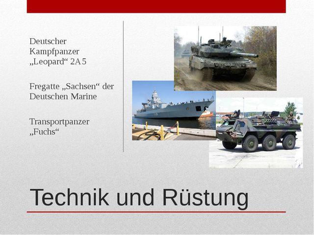 """Technik und Rüstung Deutscher Kampfpanzer """"Leopard"""" 2A5 Fregatte """"Sachsen"""" de..."""
