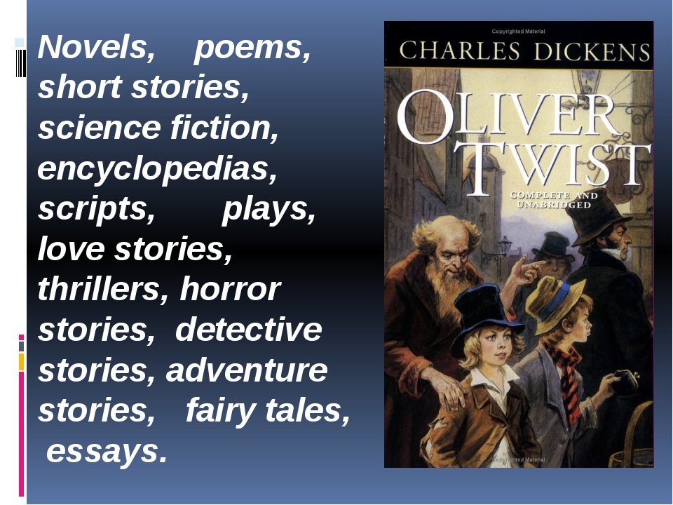 Novels, poems, short stories, science fiction, encyclopedias, scripts, plays,...