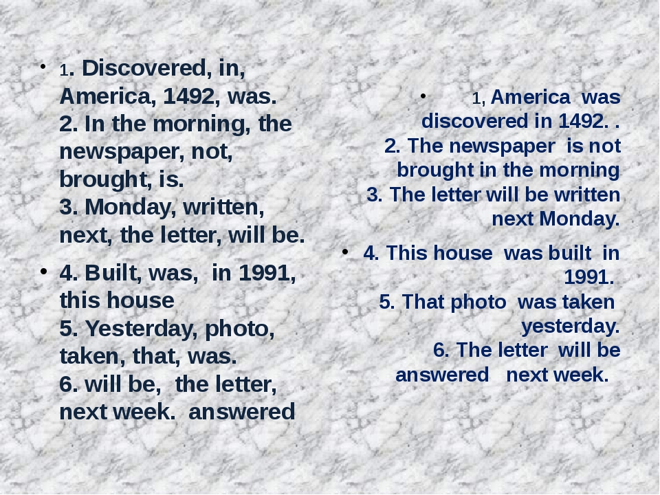 1. Discovered, in, America, 1492, was. 2. In the morning, the newspaper, not...