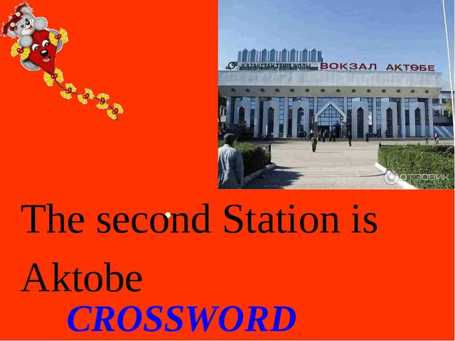CROSSWORD The second Station is Aktobe