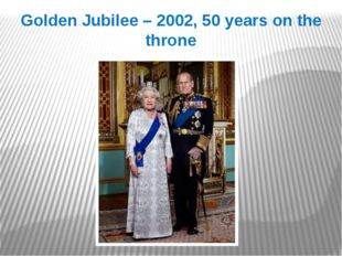 Golden Jubilee – 2002, 50 years on the throne