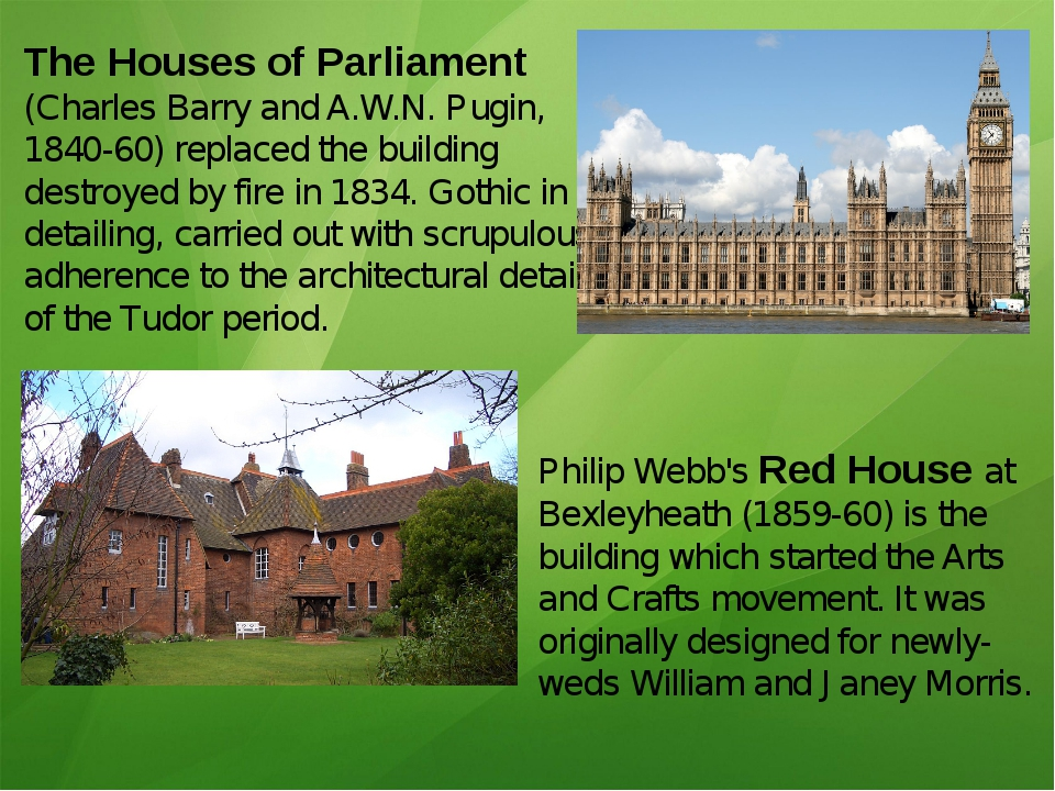 The Houses of Parliament (Charles Barry and A.W.N. Pugin, 1840-60) replaced t...