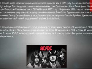 Коллектив прошёл через несколько изменений составов, прежде чем в 1975 году