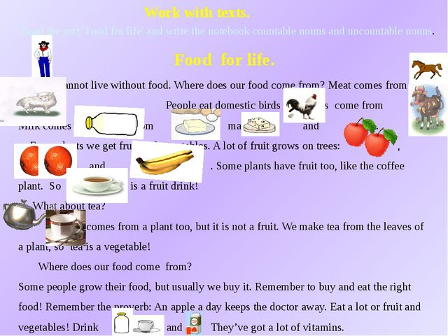 Work with texts. Read the text 'Food for life' and write the notebook countab...